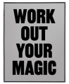Morning Glory: Work Out Your Magic